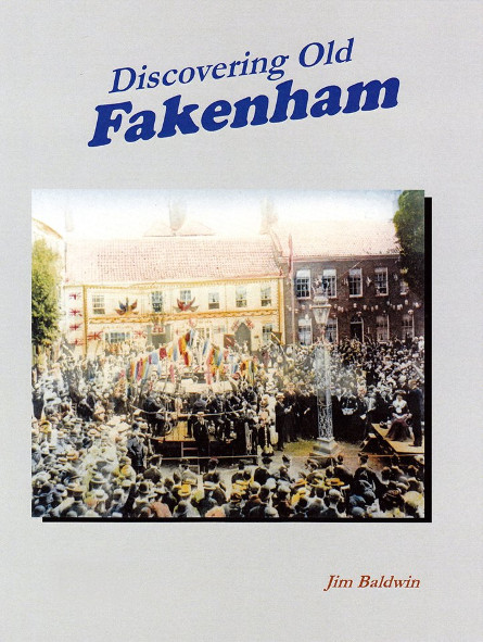 Discovering Old Fakenham